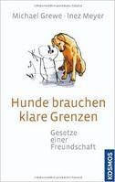 Bücher - Hunde brauchen klare Grenzen